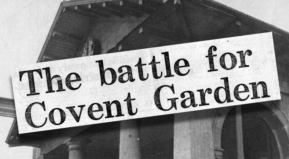 The Battle for Covent Garden